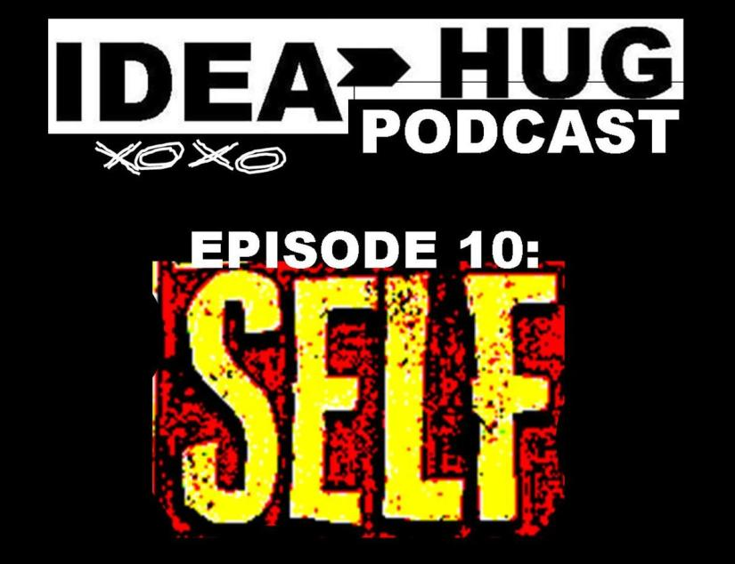 IdeaHug Podcast EP 10: A College Major inSelfishness