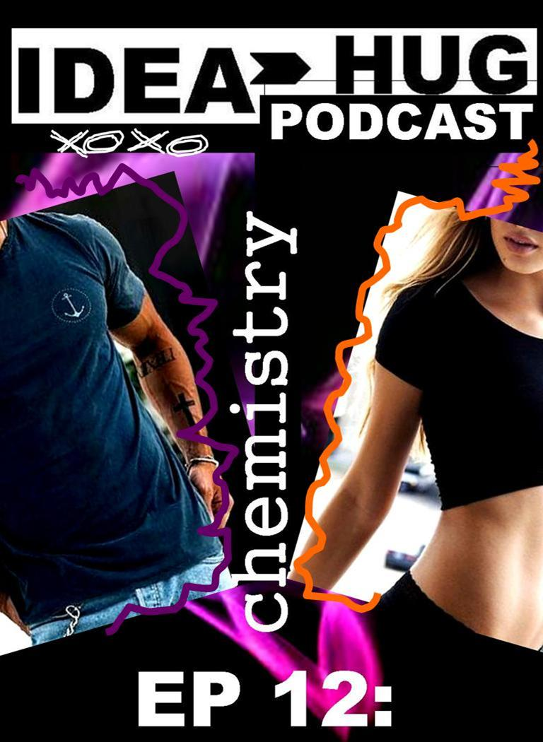 Podcast EP 12: Relationship Chemistry and Romance Energy